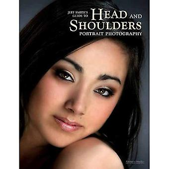Professional Photographer's Guide to Head and Shoulders Portraits (Professional Photographers Gde)