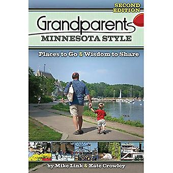 Style de grands-parents de Minnesota : Endroits à visiter et sagesse à part (grands-parents avec Style)
