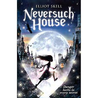 Neversuch House. by Elliot Skell