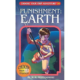 Punishment: Earth (Choose Your Own Adventures Series)