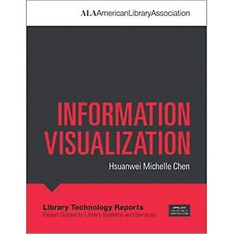 Information Visualization (Library Technology Reports)