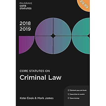 Core Statutes on Criminal Law 2018-19 (Palgrave Core Statutes)