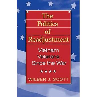 The Politics of aanpassing Vietnam-veteranen sinds de oorlog door Scott & Wilbur