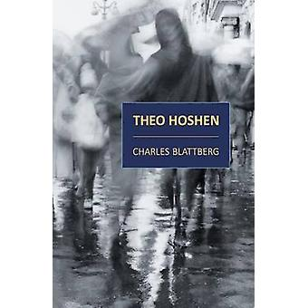 The Adventurous Young Philosopher Theo Hoshen of Toronto by Blattberg & Charles