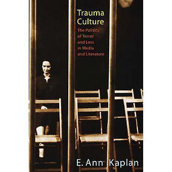 Traumer kultur politik af Terror og tab i medierne og litteratur af Kaplan & E. Ann