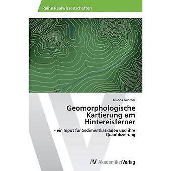 Geomorphologische Kartierung er Hintereisferner av Gntner Gianna