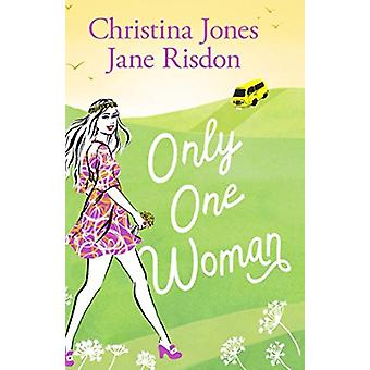 Only One Woman by Christina Jones - 9781783757312 Book