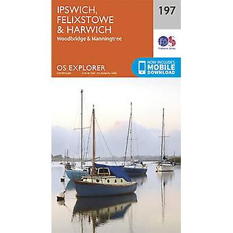 Ipswich - Felixstowe and Harwich (September 2015 ed) by Ordnance Surv
