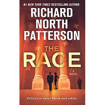 The Race by Richard North Patterson - 9781250123275 Book