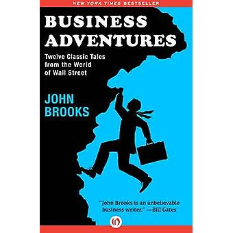 Business Adventures by John Brooks - 9781504000024 Book