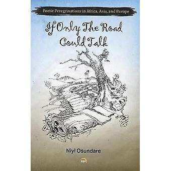 If Only The Road Could Talk - 9781569025246 Book