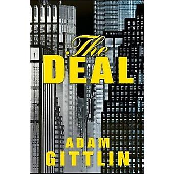 The Deal by Adam Gittlin - 9781608091065 Book
