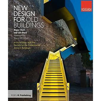 New Design for Old Buildings by Roger Hunt - 9781859466124 Book