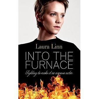 Into The Furnace - Fighting to make it as a movie actor by Into The Fu