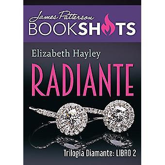 Radiante - Trilogia de Diamante 2 by James Patterson - 9786075273358 B