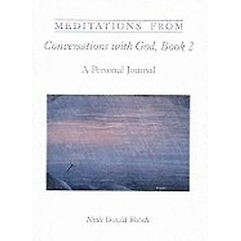 Meditations from Conversations with God, Book 2 9781571740724