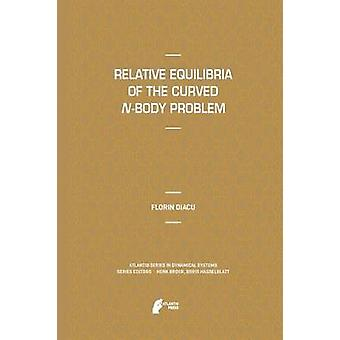 Relative Equilibria of the Curved NBody Problem by Diacu & Florin