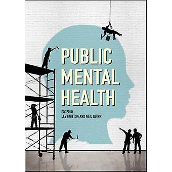 Public Mental Health Global Perspectives by Lee Knifton