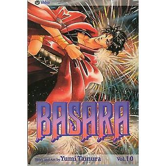 Basara - Vol. 10 by Yumi Tamura - 9781591166283 Book