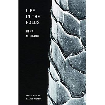 Henri Michaux - Life in the Folds
