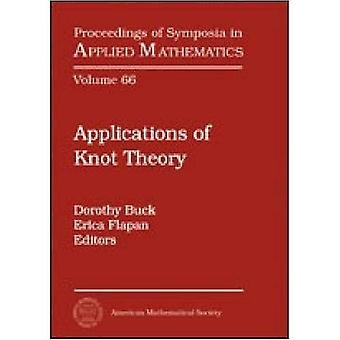 Applications of Knot Theory (Proceedings of Symposia in Applied Mathematics)