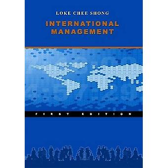 Internationaal management door Chee Shong & Jasen Loke