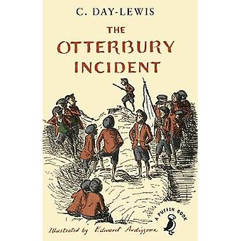 Otterbury Incident by C Day Lewis
