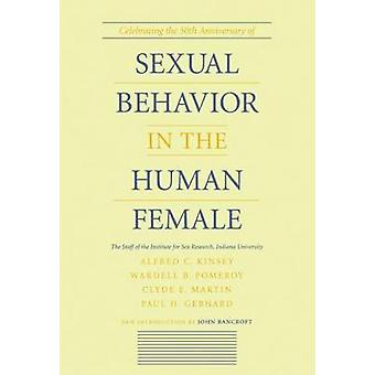Sexual Behavior in the Human Female by Kinsey & Alfred C