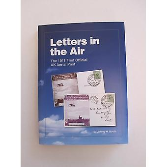 LETTERS IN THE AIR by Jeffrey H Booth