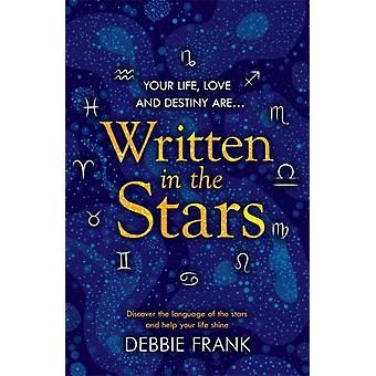 Written in the Stars by Debbie Frank