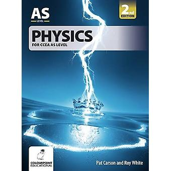Physics for CCEA AS Level by Pat Carson - 9781780730974 Book