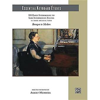 Essential Keyboard Etudes - 100 Early Intermediate to Late Intermediat