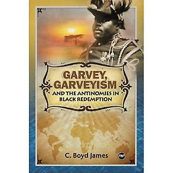 Garvey, Garveyism e o problema da redenção preto