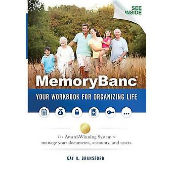 Memorybanc Your Workbook for Organizing Life by Bransford & Kay H.