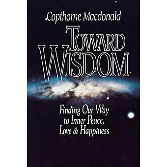 Toward Wisdom by Macdonald & Copthorne