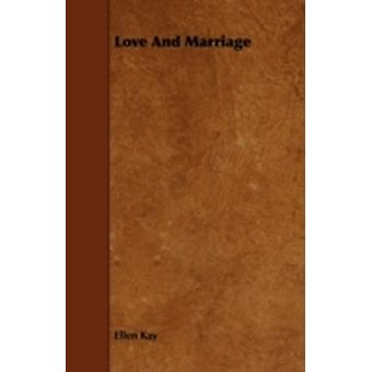 Love and Marriage by Kay & Ellen