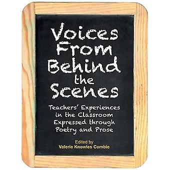 Voices from Behind the Scenes by Combie & Valerie Knowles