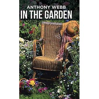 In the Garden by Webb & Anthony