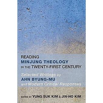 Reading Minjung Theology in the TwentyFirst Century by Kim & Yung Suk