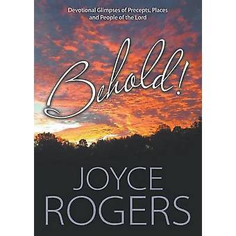 Behold by Rogers & Joyce