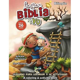 Nuevo Testamento  Cuaderno para colorear y de actividades Bilinge New Testament Coloring and Activity Book Bilingual by de Bezenac & Agnes