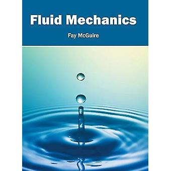 Fluid Mechanics by McGuire & Fay