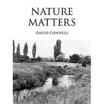 Nature Matters by Connell & David