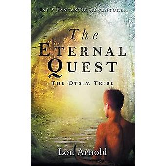 The Eternal Quest by Arnold & Lou