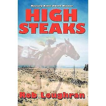 High Steaks by Loughran & Rob