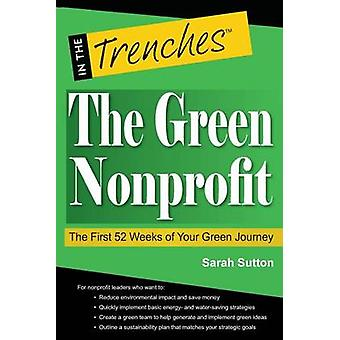The Green Nonprofit The First 52 Weeks of Your Green Journey by Sutton & Sarah
