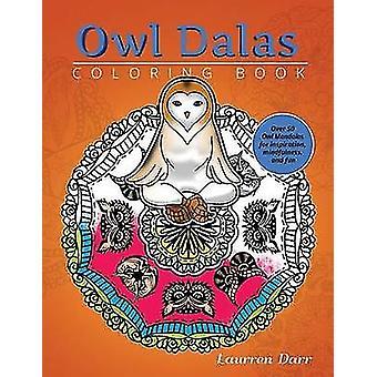 OwlDalas Coloring Book by Darr &  Laurren