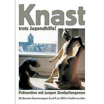 Knast trotz Jugendhilfe by Richter & Arnd