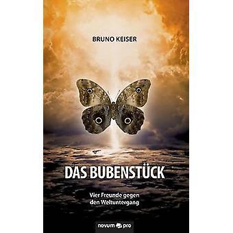 Das Bubenstck by Bruno Keiser