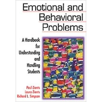Emotional and Behavioral Problems A Handbook for Understanding and Handling Students by Zionts & Paul
